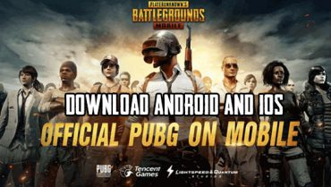 Download PUBG Mobile Android and iOS