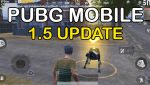 PUBG Mobile 1.5 New Features
